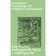 Vocational Psychology: Its Problems and Methods - eBook