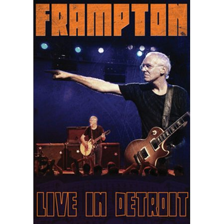 Peter Frampton: Live in Detroit - Day Before Halloween In Detroit