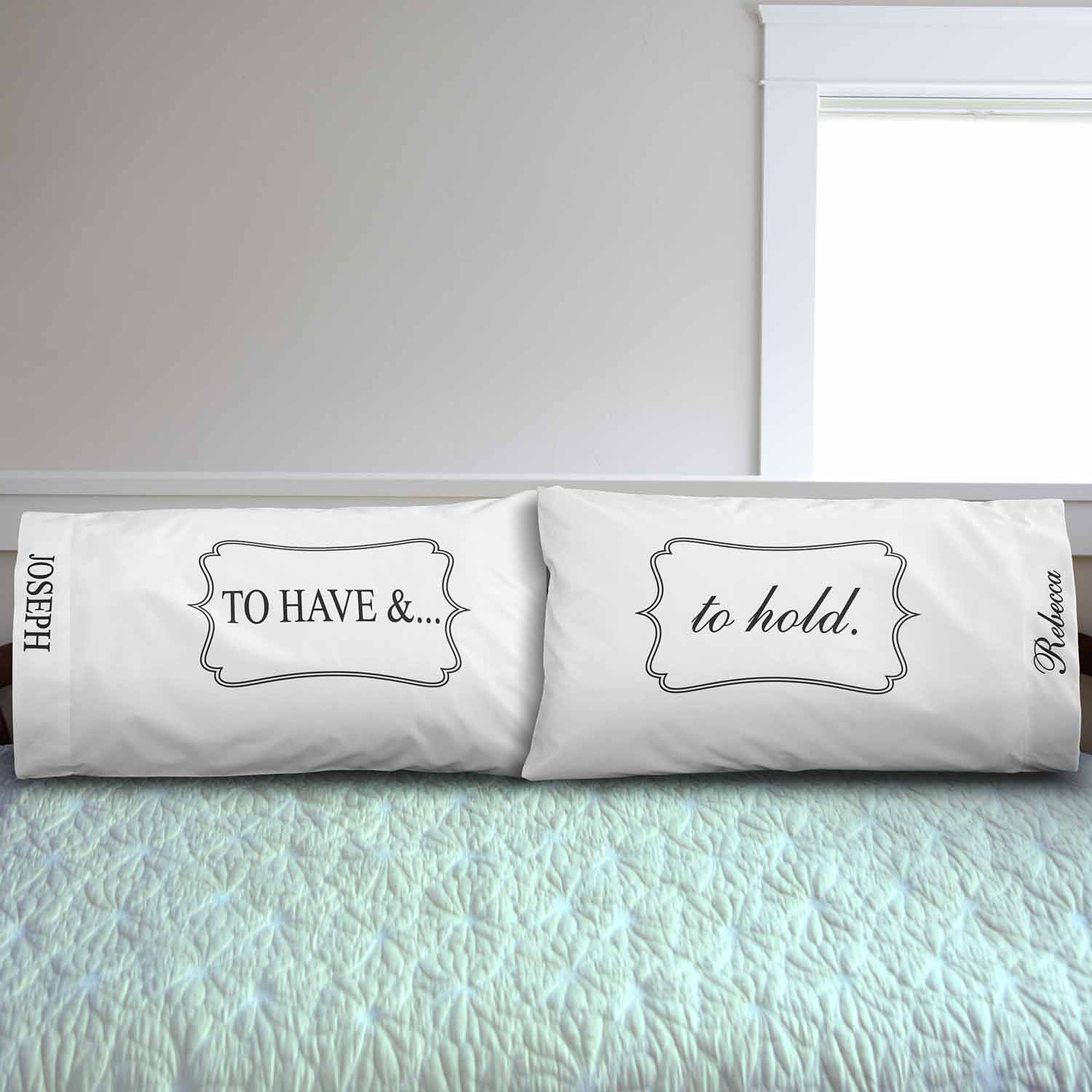 Personalized To Have and To Hold Pillowcases