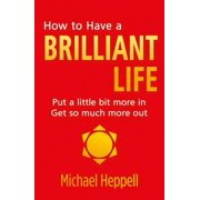 How to Have a Brilliant Life - eBook