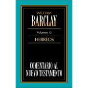 Comentario al Nuevo Testamento-Barclay Vol. 13 - eBook