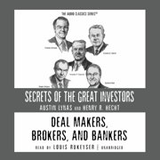 Deal Makers, Brokers, and Bankers - Audiobook