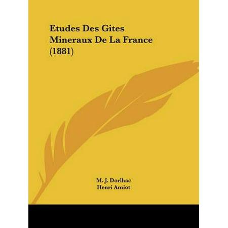 Etudes Des Gites Mineraux de La France (1881) ()