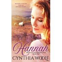 Brides of the Oregon Trail: Hannah (Paperback)