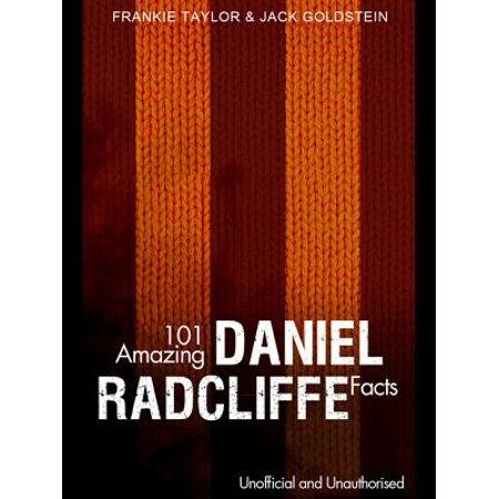 101 Amazing Daniel Radcliffe Facts - eBook](Daniel Radcliffe Halloween)