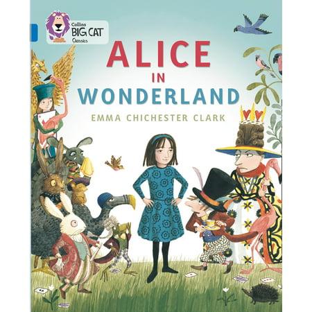 Collins Big Cat — Alice In Wonderland: Band 16/Sapphire - Alice In Wonderland Chester Cat