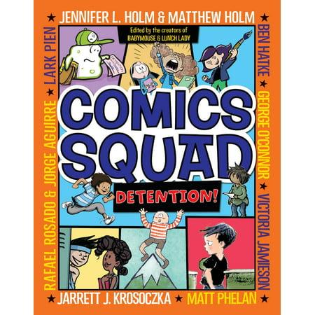 Comics About Kids (Comics Squad #3: Detention!)