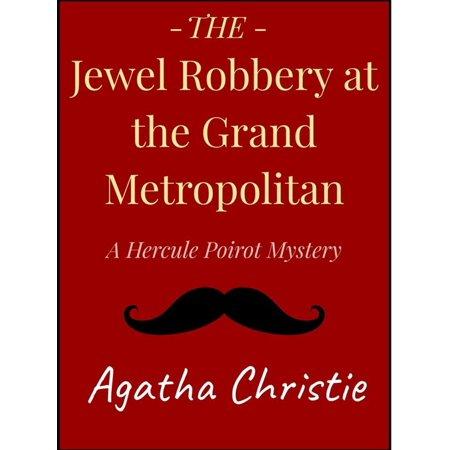 The Jewel Robbery at the Grand Metropolitan - eBook