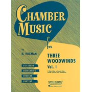 Chamber Music For...: Chamber Music for Three Woodwinds, Volume 1 (Paperback)
