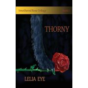 Smothered Rose Trilogy Book 1 : Thorny