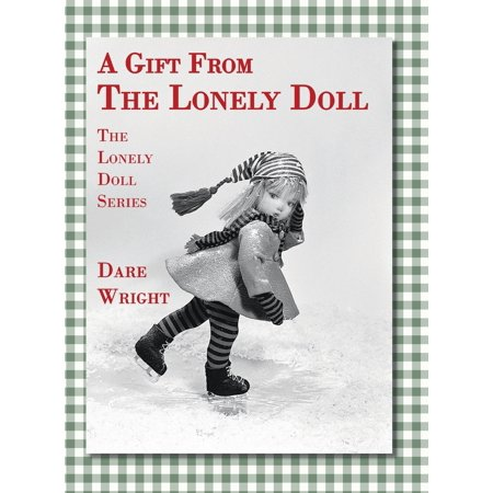 A Gift from the Lonely Doll : The Lonely Doll Series ()