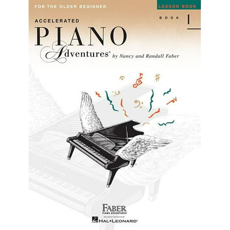 Accelerated Piano Adventures, Book 1, Lesson Book: For the Older Beginner (Paperback)