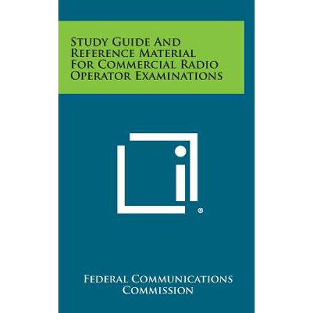 Commercial Radio 1 - Study Guide and Reference Material for Commercial Radio Operator Examinations