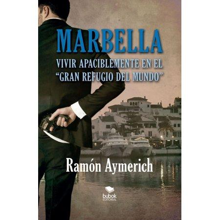 Marbella. Vivir apaciblemente en