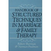 Handbook Of Structured Techniques In Marriage And Family Therapy - eBook