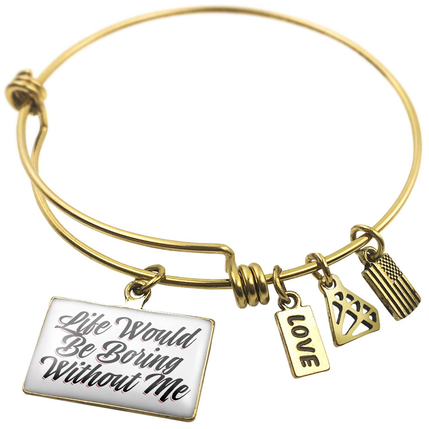 Expandable Wire Bangle Bracelet Vintage Lettering Life Would Be Boring Without Me - NEONBLOND