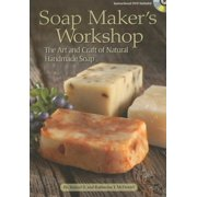 Soap Maker's Workshop : The Art and Craft of Natural Homemade Soap