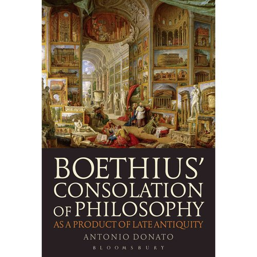 boethius consolation of philosophy thesis Boethius likens evil to a disease, and seems to show compassion on sinful people human nature, he believes, is naturally innocent and good only when the natural disposition is morally diseased does a man become evil another huge issue that boethius confronts in the consolation of philosophy is the idea of free will.