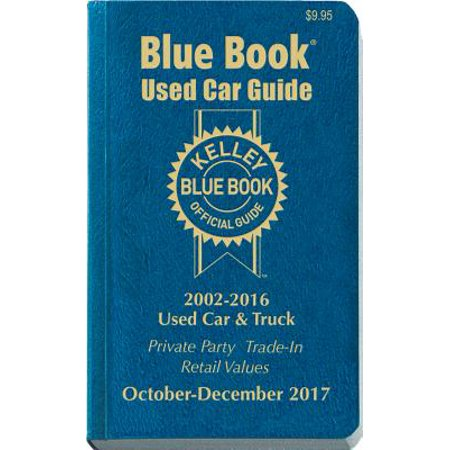 Kelley Blue Book Consumer Guide Used Car Edition Oct Dec 2017