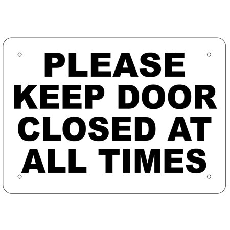 Please, Keep Door Closed At All Times Sign (Aluminium