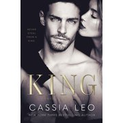 King: A Steamy Enemies-to-Lovers Romance: A Power Players Stand-Alone Novel - eBook