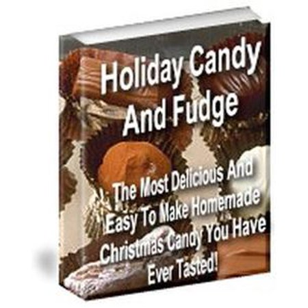 Holiday Fudge - Holiday Candy and Fudge - eBook