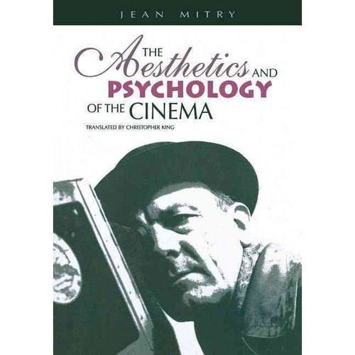 The Aesthetics and Psychology of the Cinema