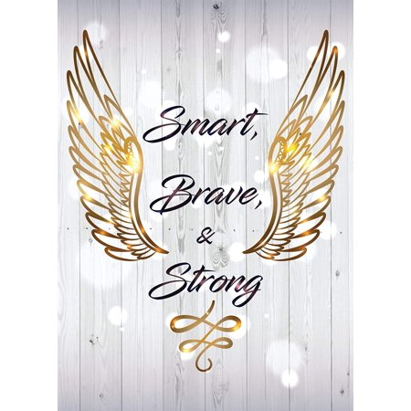 Smart, Brave & Strong Motivational Inspirational Wall Decor Home Art Print, Small Signs - 7.5x10.5