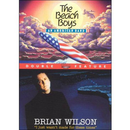 Beach Boys: An American Band / Brian Wilson: I Just Wasn't Made For These Times