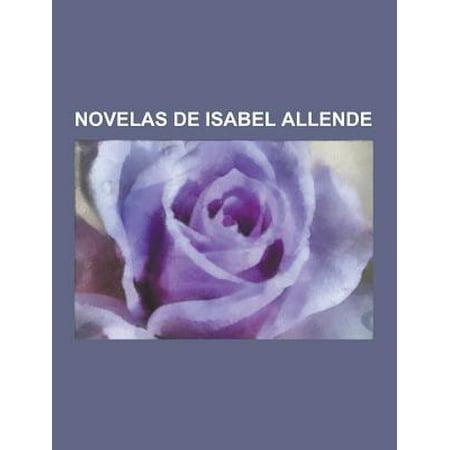 Novelas De Isabel Allende  La Casa De Los Espiritus  El Bosque De Los Pigmeos  El Reino Del Dragon De Oro  De Amor Y De Sombra  La Ciudad De Las
