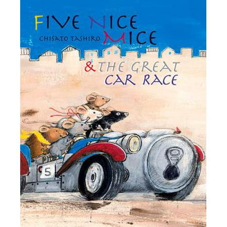 Five Nice Mice & the Great Car (Nice Mice)