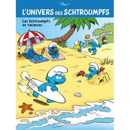 L'Univers des Schtroumpfs - Tome 7 - Les Schtroumpfs en vacances - eBook (Les Schtroumpfs Halloween)