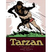 Tarzan - In The City of Gold (Vol. 1) : The Complete Burne Hogarth Sundays and Dailies Library