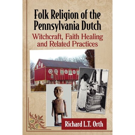 Folk Religion of the Pennsylvania Dutch - eBook