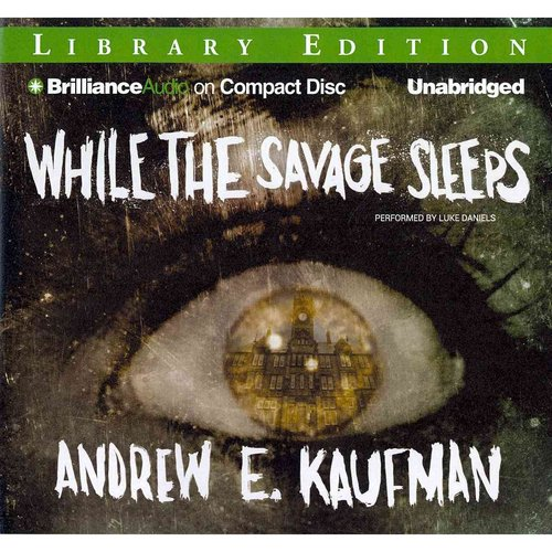 While the Savage Sleeps: Library Edition