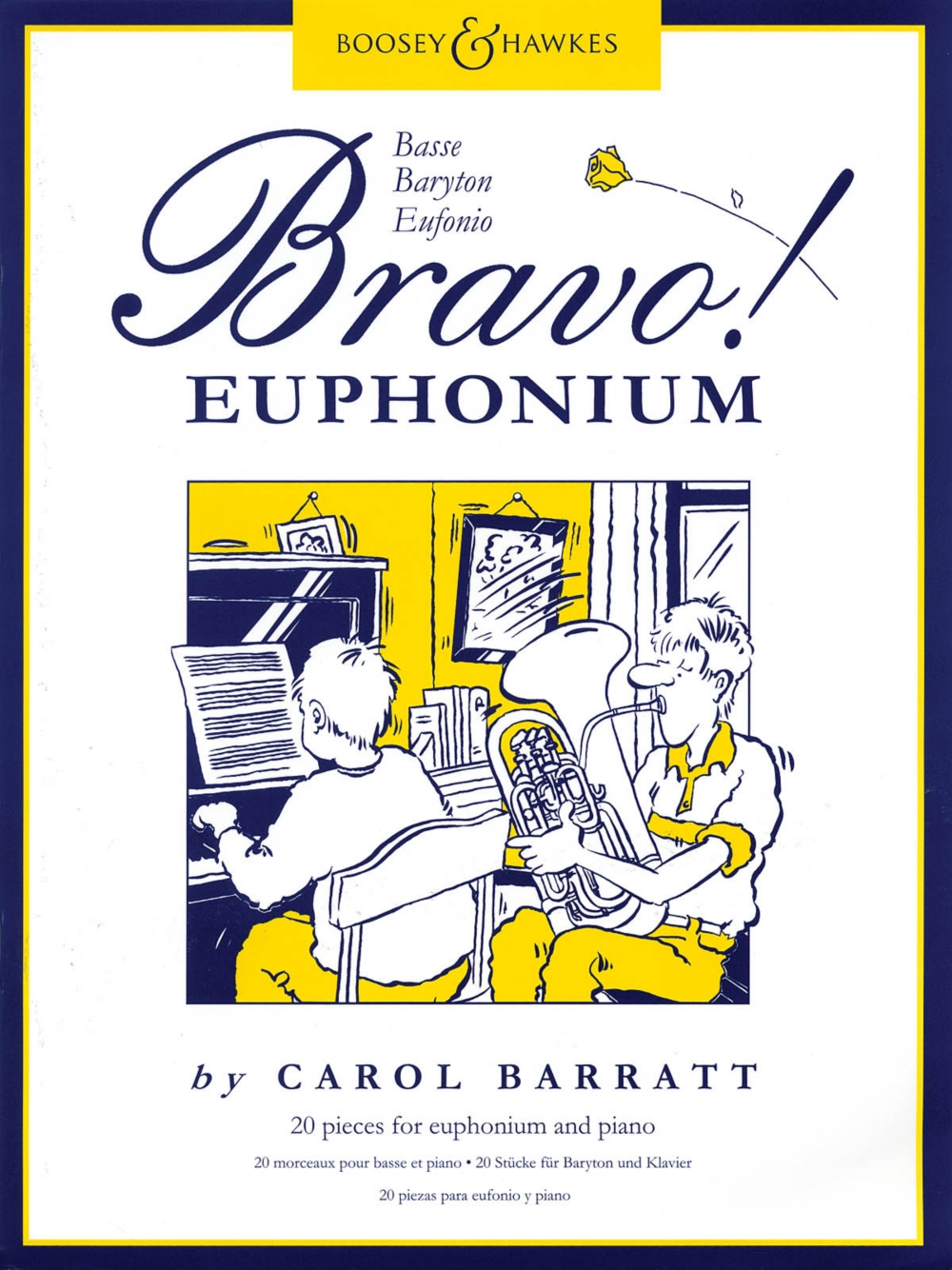 Boosey and Hawkes Bravo! Euphonium (20 Pieces for Euphonium and Piano) Boosey & Hawkes... by Boosey and Hawkes