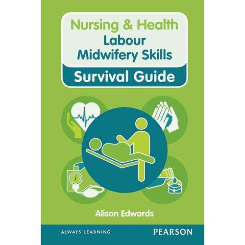 Labour Midwifery Skills: Survival Guide