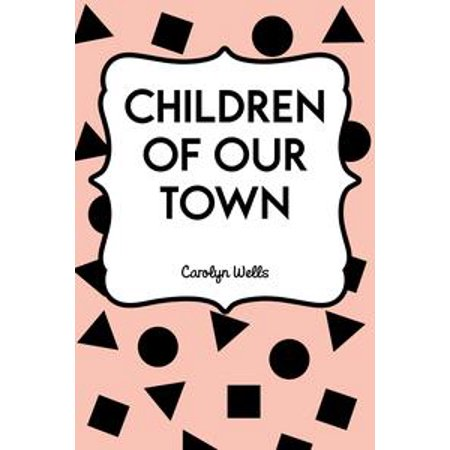 Children of Our Town - eBook - In Our Town Of Halloween