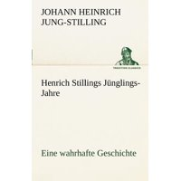 Henrich Stillings J Nglings-Jahre
