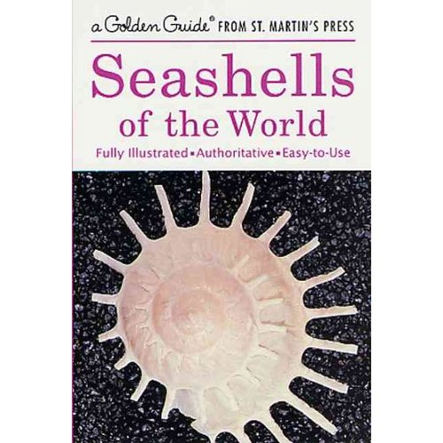 Seashells of the World: A Guide to the Better-Known Secies