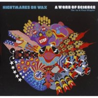 Nightmares on Wax - Word of Science [CD]