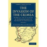 The Invasion of the Crimea - Volume 4