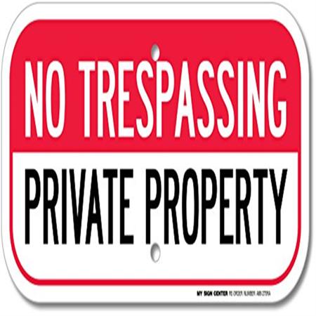 my sign center trespassing sign, legend - no trespassing private property - 12