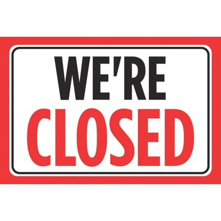 We're Closed Red Black Signs Window Front Business Retail Store Restaurant Office