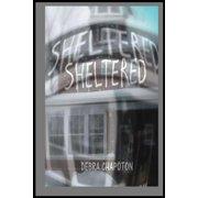 Sheltered - eBook