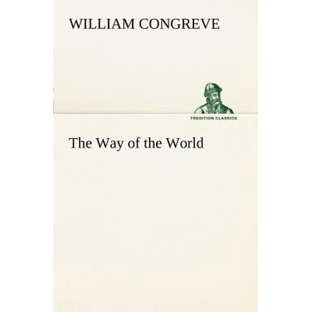 The Way of the World (William Congreve The Way Of The World Summary)