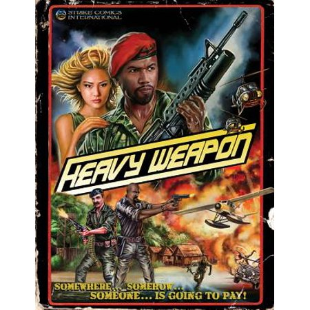 Special Assault Weapon - Heavy Weapon : Precursor of War ('Namsploitation Special Edition)