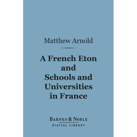 - A French Eton and Schools and Universities in France (Barnes & Noble Digital Library) - eBook