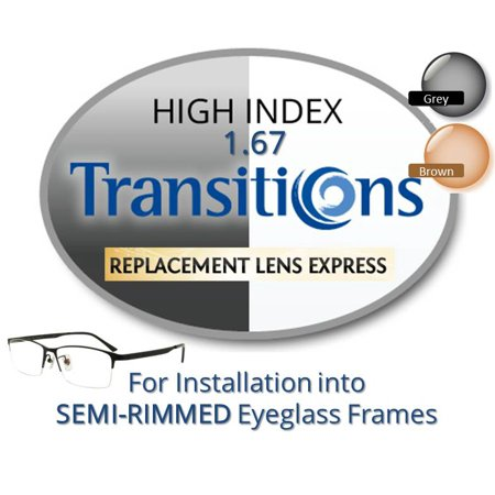 Single Vision Transitions High Index 1.67 Prescription Eyeglass Lenses, Left & Right (a Pair), for installation into your own Semi-Rimless (grooved) Frames, Anti-Scratch Coating (Eyeglasses For High Prescription)