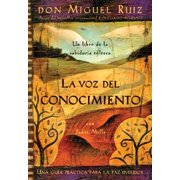 La voz del conocimiento : The Voice of Knowledge, Spanish-Language Edition